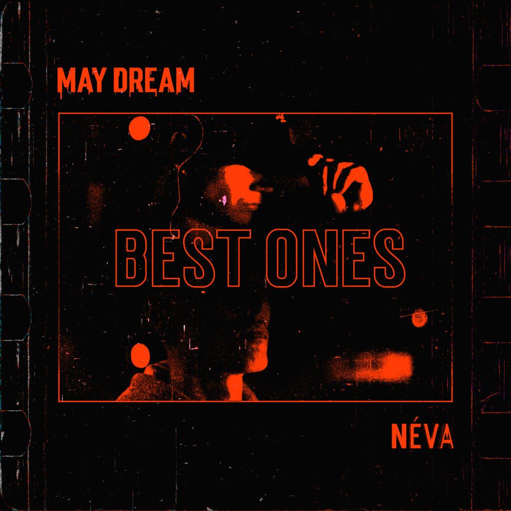 Néva - Best Ones (ft. May Dream)